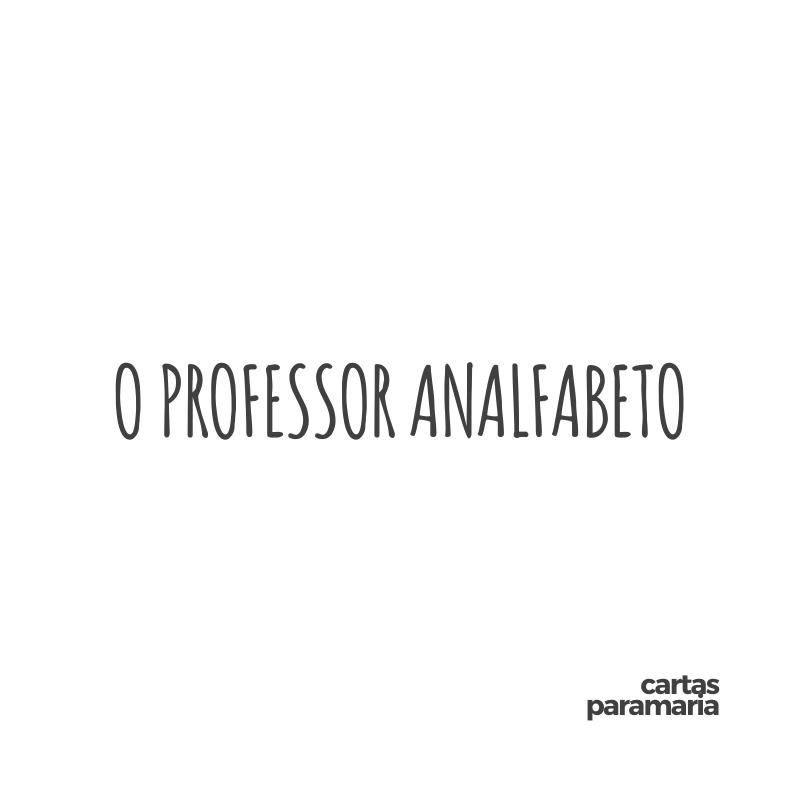 o professor analfabeto | Allan Dias Castro