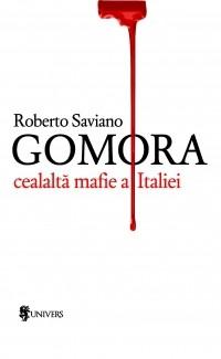 Gomora. Cealaltă mafie a Italiei