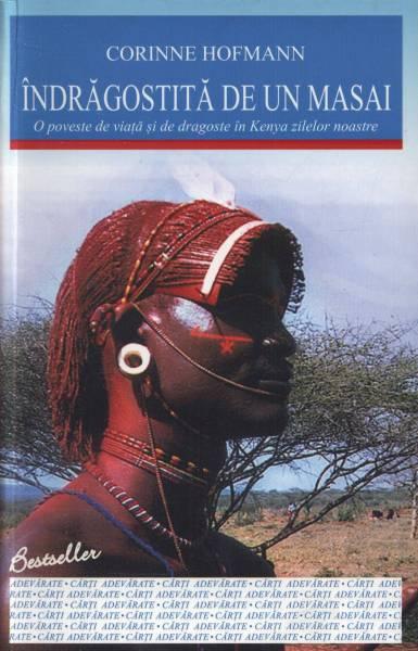Îndragostită de un masai. O poveste de viață și de dragoste în Kenya zilelor noastre