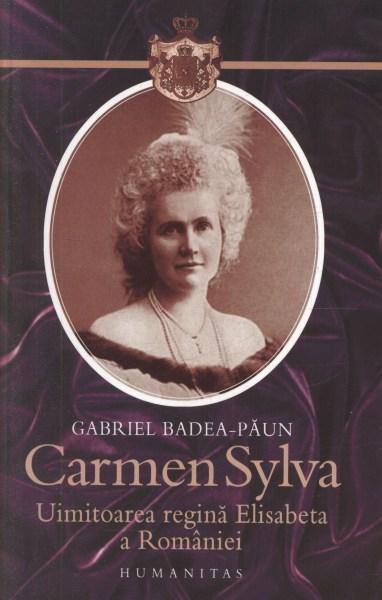 Carmen Sylva. 1843-1916. Uimitoarea regină Elisabeta a României