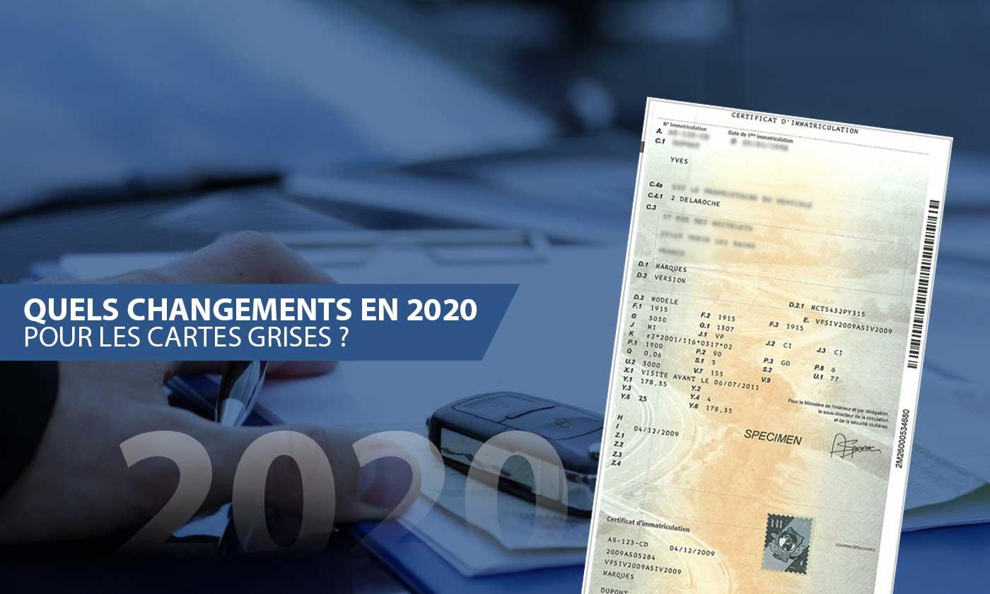 Tout Savoir Sur Les Changements Au Niveau Des Cartes Grises En 2020