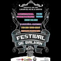 IZTACALCO: DOMINGO 28 DE AGOSTO DE 2016 - FESTIVAL DE BALKAN
