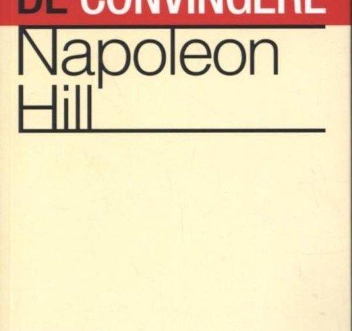 Puterea de convingere de Napoleon Hill
