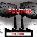 Religion Yielded Politics