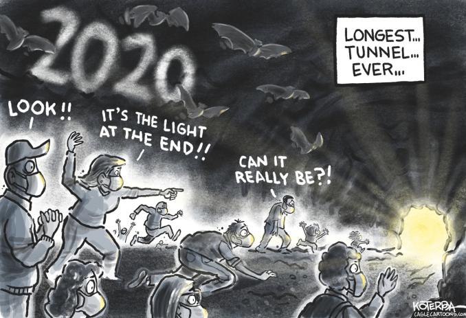 Light at the End of the 2020 Tunnel by Jeff Koterba, CagleCartoons.com