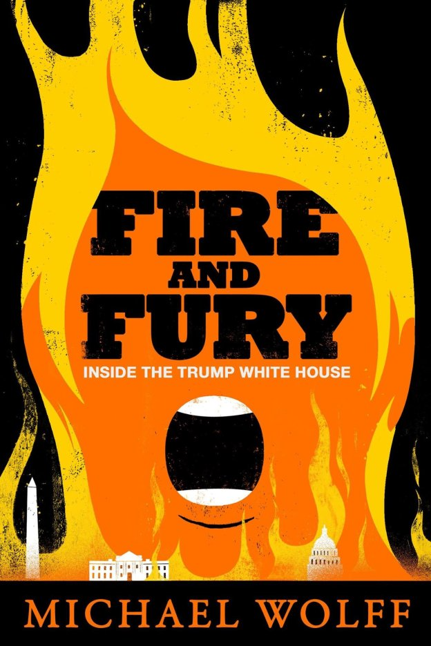 Jan 7, 2018 - What Rodriguez would have done with Michael Wolff's book Fire and Fury's criticized cover