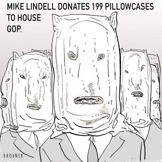 Mike Lindell Donates 199 Pillowcases to House GOP by Steve Brodner @stevebrodner