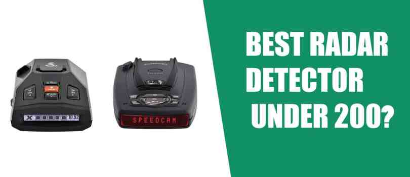 Best Radar Detector Under 200?