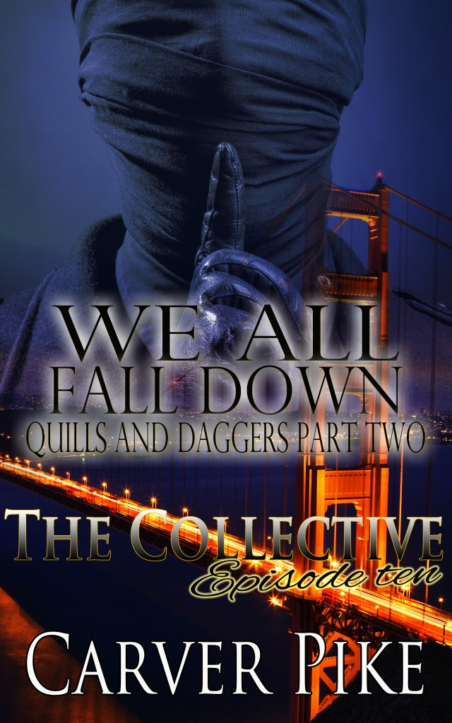 Book Cover: We All Fall Down: Quills and Daggers 2