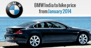 BMW India to hike price from January 2014