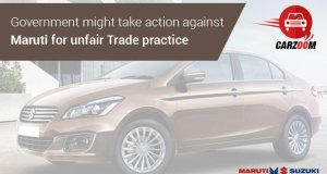 Government might take Action against Maruti for unfair Trade Practice