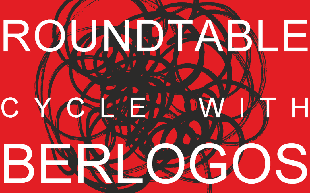 BERLOGOS Roundtable Cycle