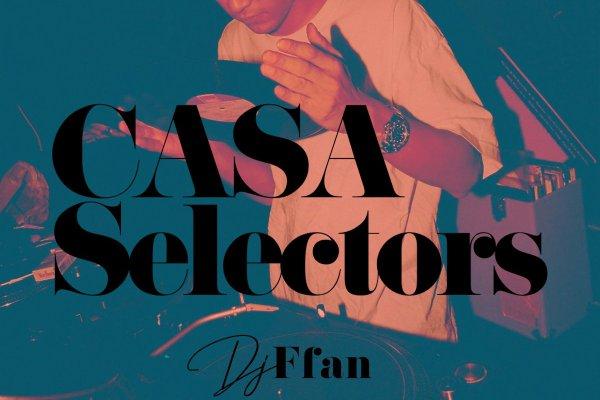 CASA SELECTORS – 13 Ffan