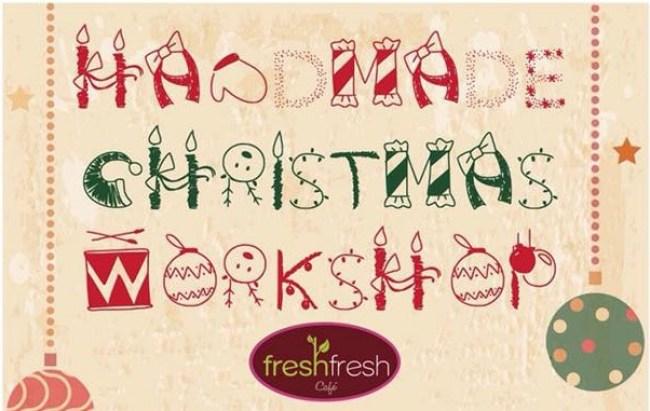 Fresh Fresh Café Holiday Workshop