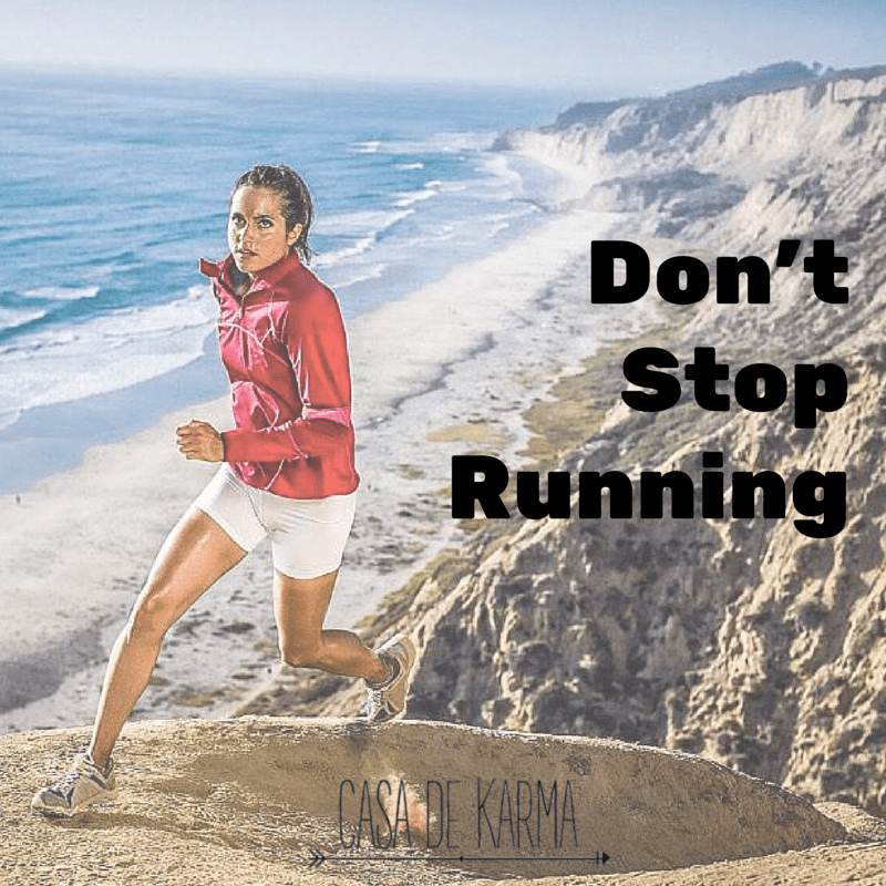 DON'T STOP RUNNING
