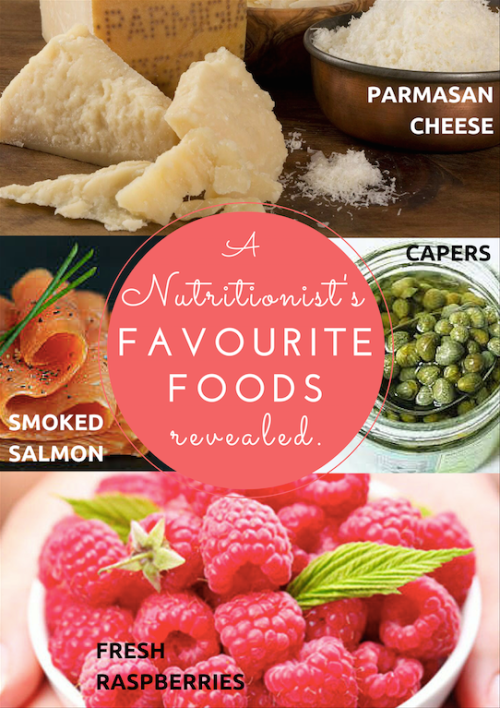 A Nutritionist's favourite foods revealed