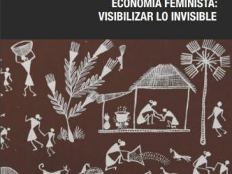 Economía Feminista: visibilizar lo invisible. Centro de Información Juvenil del Ayuntamiento de San Andrés y Sauces.