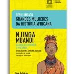 Njinga Mbandi - Rainha de Ndongo e Matamba