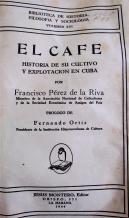 el-cafe-historia-de-su-cultivo-y-explotacion-en-cuba