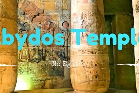 Templo de Abydos: um day trip partindo de Luxor