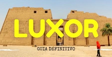 O que fazer em Luxor – 15 atrações imperdíveis!