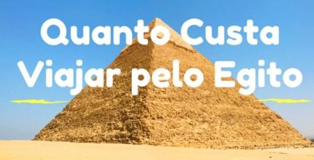 Quanto Custa Viajar Pelo Egito?