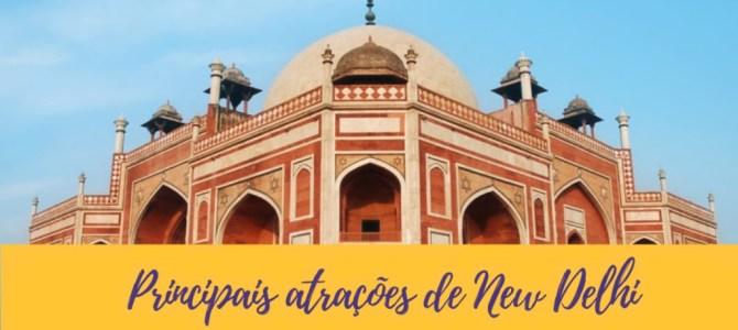 O que fazer em New Delhi, a capital da Índia