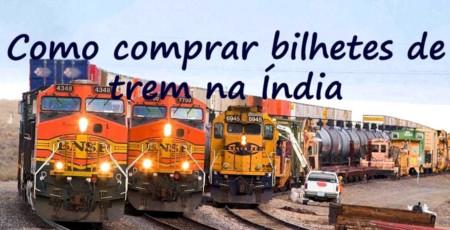 Como comprar bilhetes de trem na Índia