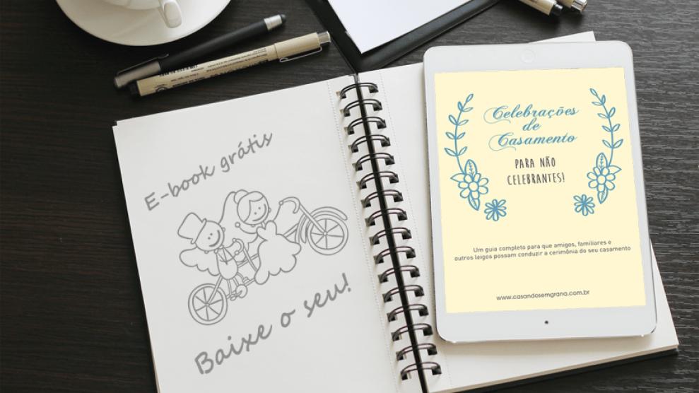 E-book gratuito Celebrações para não celebrantes Como celebrar um casamento sem ser um celebrante