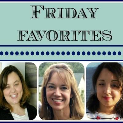 Friday Favorites #123