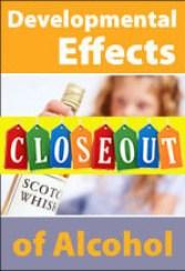 Developmental Effects of Alcohol