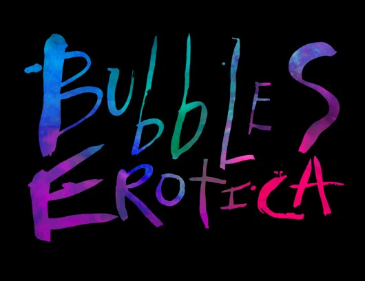 BUBBLES EROTICA logo hand painted