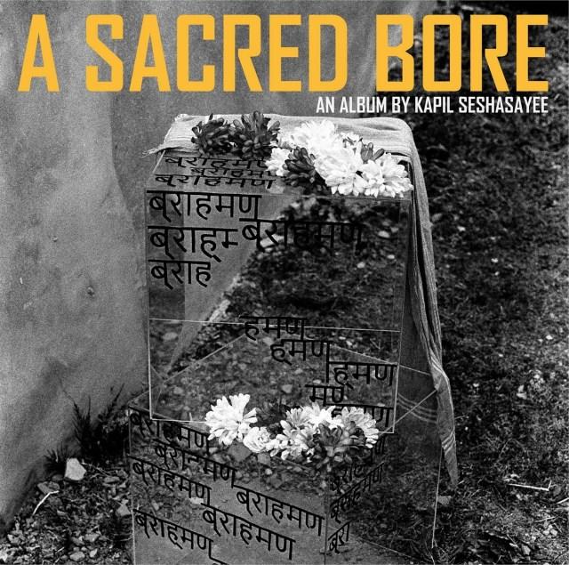 Kapil A Sacred Bore Album Cover Front