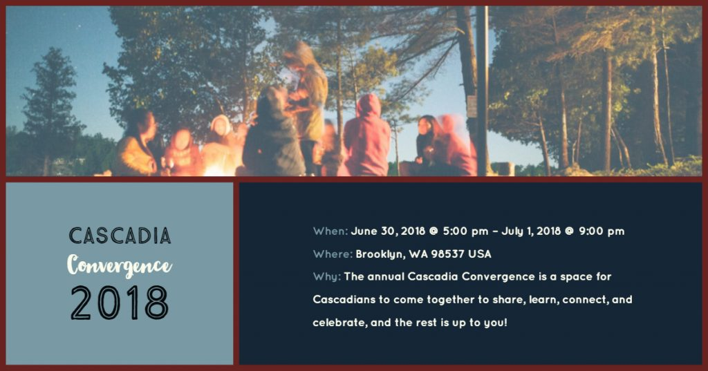 Cascadia Convergence 2018, and event in the perfect Cascadian Summer.