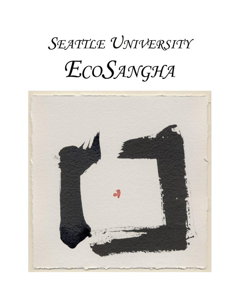 The Ecosangha of Seattle University