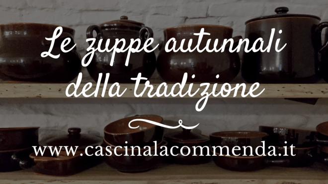 cascina la commenda - zuppe autunnali della tradizione