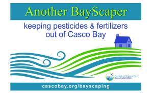Friends of Casco Bay's BayScaper Sign
