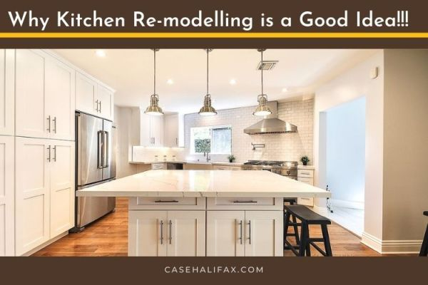 Why Kitchen re-modelling is a good idea!!!