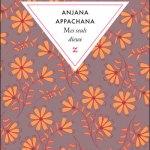 Mes seuls dieux – Anjana Appachana