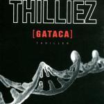 Gataca – Franck Thilliez