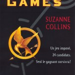 Hunger Games – trilogie de Suzanne Collins : Hunger Games/L'embrasement/La révolte