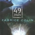 49 jours de Fabrice Colin