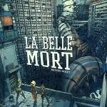 La belle mort – Mathieu Bablet