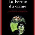 La ferme du crime – Andrea Maria Schenkel