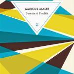 Fannie et Freddie – Marcus Malte