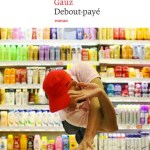 Debout-payé – de Gauz