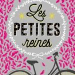 Les Petites reines – de Clémentine Beauvais