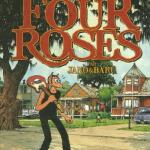 The Four Roses – par Baru et Jano