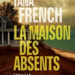 La maison des absents – de Tana French