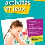 100 activités et jeux pour les 0-6 ans
